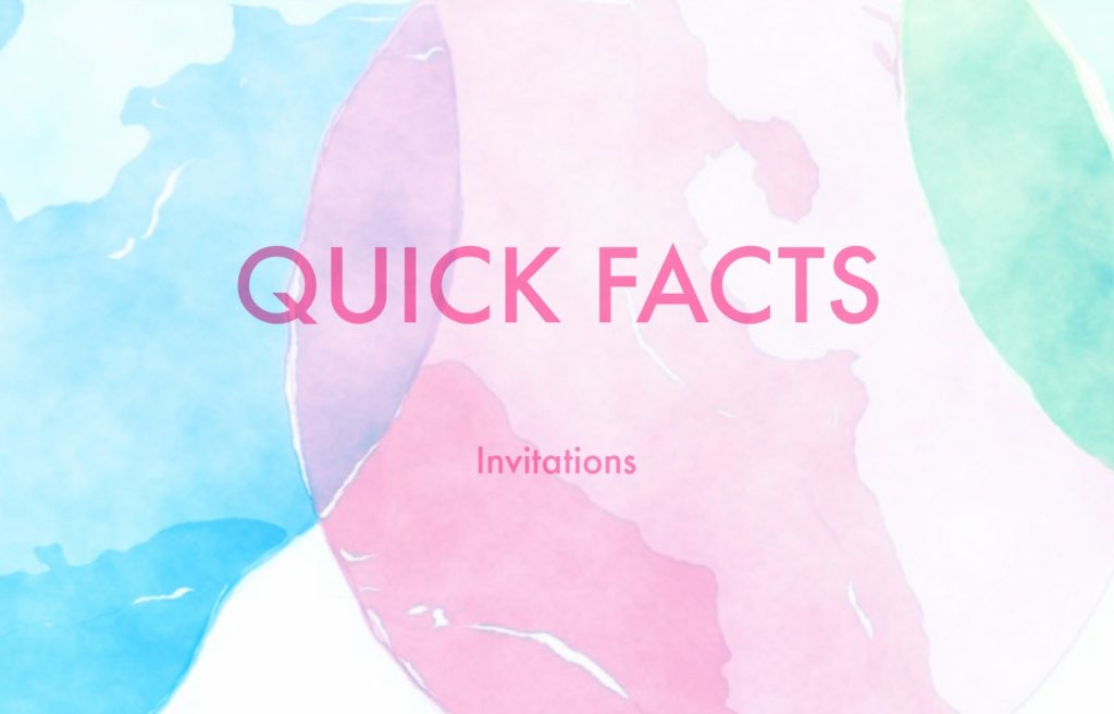 quick facts- invitations