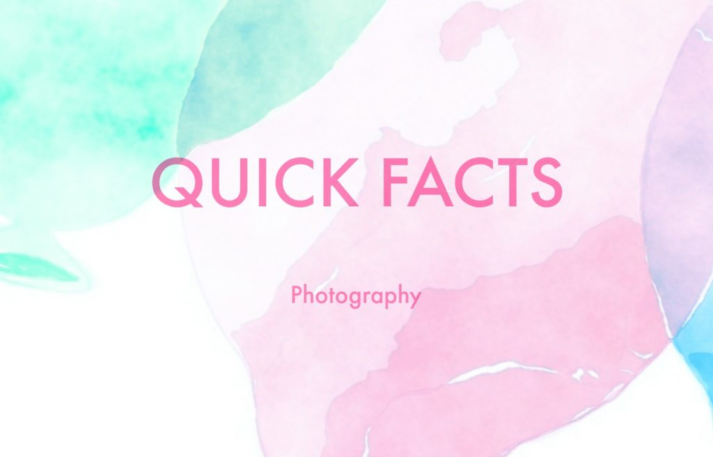 quick facts- photography